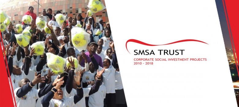 SMSA Trust: Corporate Social Investment Projects, 2010 - 2018