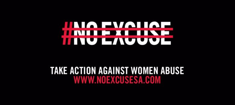 #NoExcuse - Bold new movement against gender based violence